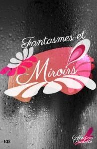 fantasmes-et-miroirs