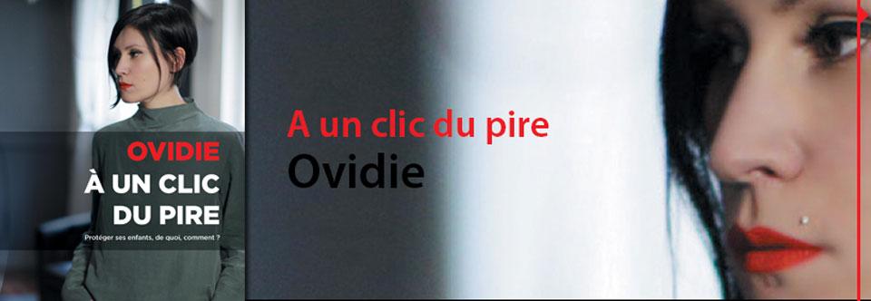A un clic du pire, Ovidie