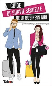 guide de survie sexuelle business girl